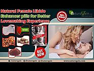 Natural Female Libido Enhancer pills for Better Lovemaking Experience