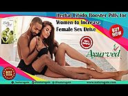 Herbal Libido Booster Pills for Women to Increase Female Sex Drive