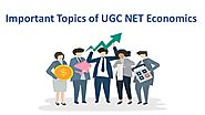 Grab the Important Topics of UGC NET Economics