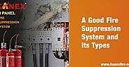 A Good Fire Suppression System and Its Types