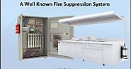 A Well Known Fire Suppression System