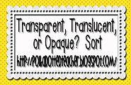 Transparent, Translucent, or Opaque Sort