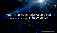 What Mobile App Developers Need to Know About Blockchain? -W2S Solutions Blog