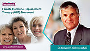 Female Hormone Replacement Therapy (HRT) Treatment by Dr. Steven R. Goldstein MD