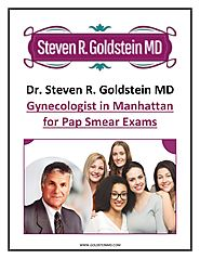 Dr. Steven R. Goldstein MD - Gynecologist in Manhattan for Pap Smear Exams