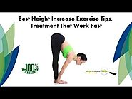 Best Height Increase Exercise Tips, Treatment that Work Fast