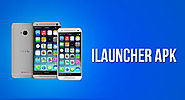 iLauncher APK 3.8.4.6 license Plus Cracked is Free Here [Latest]
