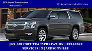 JAX Airport Transportation | Reliable Services In Jacksonville