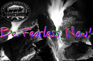 Be. Fearless. Now! #MyThreeWords