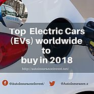 Electric Cars (EVs) worldwide to buy in 2018 | Auto Insurance Invest