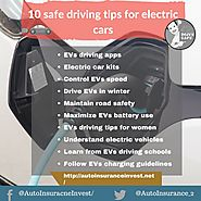 10 Safe Driving tips for electric cars | Auto Insurance Invest