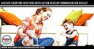 Can DIR Floortime Help Kids With Autism Develop Communication Skills? - Autism Parenting Magazine