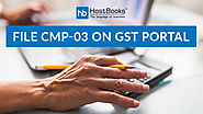 How to file CMP-03 on GST portal? - HostBooks Accounting