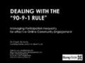 1:9:90 - Ten Principles for Managing the 90-9-1 phenonemon for online commun...