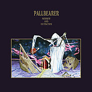 5. Pallbearer - Sorrow and Extinction