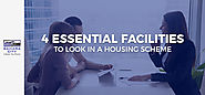4 Essential Facilities To Look In A Housing Scheme
