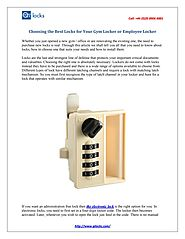 Choosing the best locks for your gym locker and employee locker by qilocks - issuu