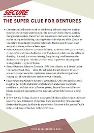 The Super Glue for Dentures - Secure Denture
