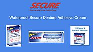 Waterproof Secure Denture Adhesive Cream