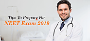 Tips To Prepare For NEET Exam 2019