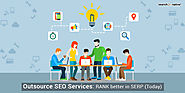 Outsource SEO Services: RANK better in SERP (Today)