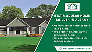 Best Modular Home Builder In Albany