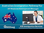 Australia Immigration For ICT Business Development Manager