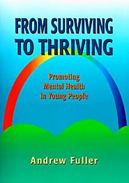 From Surviving to Thriving by Andrew Fuller | Angus & Robertson | Books - 9780864312778