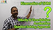PHYSICS - Kinematics of SHM Full video