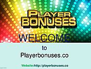 Player Bonuses: Play Slots Bonus Machine For Best Outcomes