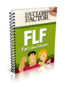 """Fat Loss Factor Review"" Blow Torch Unwanted Fat"
