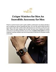 Unique Watches for Men an Incredible Accessory for Men