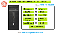 HP Desktops Rental in Dubai