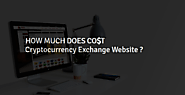 How much money required to develop cryptocurrency exchange website?