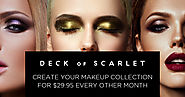 Discover Multiple Makeup Looks Every Other Month for $29.95 | Deck of Scarlet Makeup Subscription