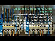 Why structured cabling systems can be beneficial