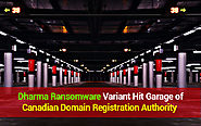 Dharma ransomware Variant Hit Garage of Canadian Domain Registration Authority