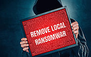 How To Remove Local Ransomware And Safeguard Your System?