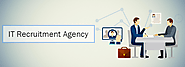 Advantages of Using an IT Recruitment Agency -