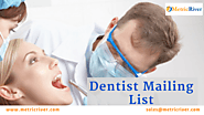 Dentist Mailing List | Dentist Email Directory | Dentist Email Lists