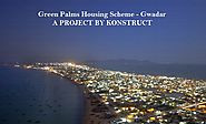 Investment Opportunities in Gwadar: Why it is the Right Time to Invest in Gwadar? - Konstruct Marketing