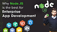 Why Node.JS is the best for Enterprise App Development.