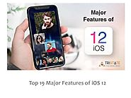 Top 19 Major Features of iOS 12