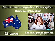 Australia Immigration Pathway for Recruitment Consultant*** (ANZSCO Code: 223112)