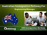 Australia Immigration Pathway for Engineering Manager (ANZSCO Code: 133211)