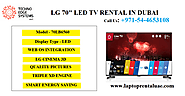 "LG 70"" 3D LED TV rental in Dubai"