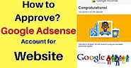 How To Approve Google Adsense Account For Website - Android Zero