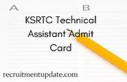 KSRTC Technical Assistant Admit Card 2018 - Exam Date & Hall Ticket