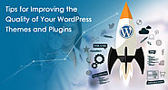 Tips for Improving the Quality of Your WordPress Themes and Plugins &; Top Web Design and Development Company in ...