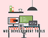 A Complete List Of Web Development Tools that Are Required For Web Developers
